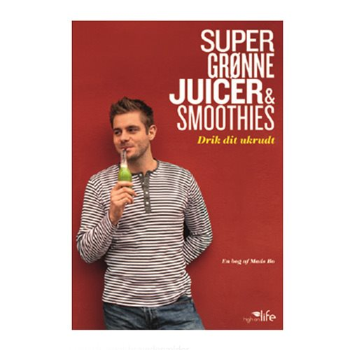 Super grønne Juicer & Smoothies - Bog 128 sider