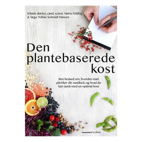 Image of   Den plantebaserede kost - Bog af Felding og Hansen