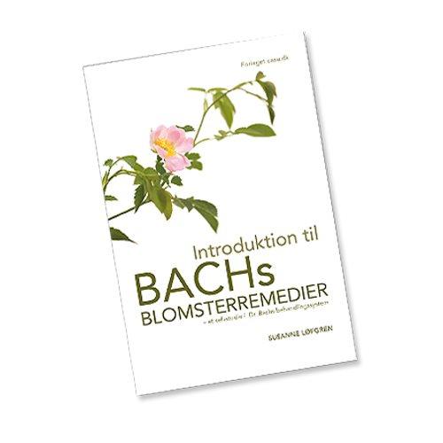 Image of Introduktion til Bach Blomster remedier - Bog
