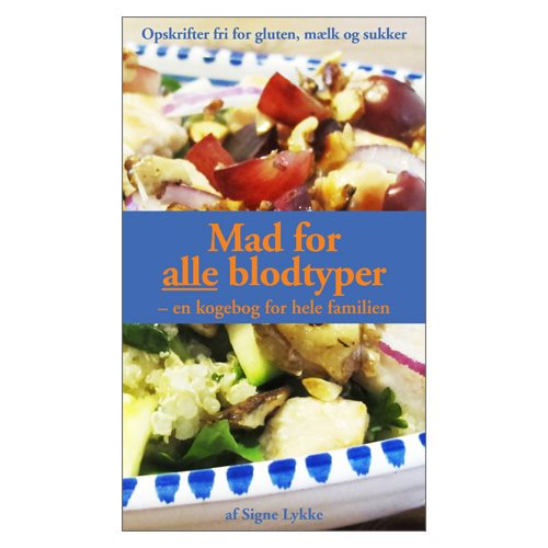 Image of   Mad for alle blodtyper - Bog Signe Lykke Skonnord