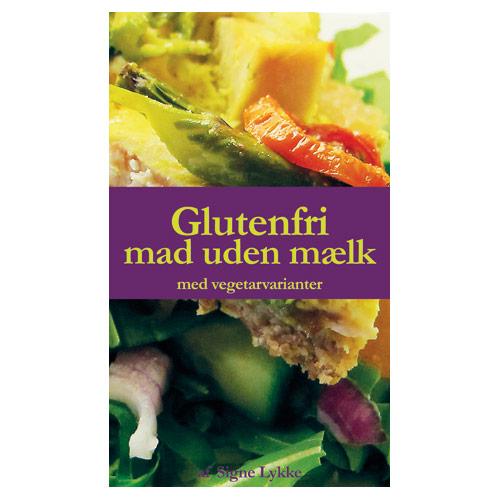 Image of Glutenfri mad uden mælk - Bog Signe Lykke Skonnord