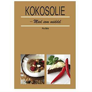 Image of Kokosolie - mad som middel - bog af Pia Birk