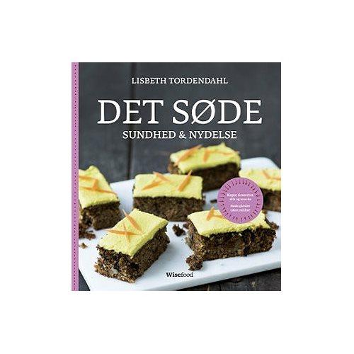 DET SØDE sundhed & nydelse Bog Lisbeth Tordendahl