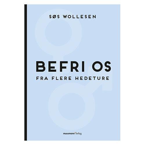 Image of   Befri os fra flere hedeture - Bog af Søs Wollesen