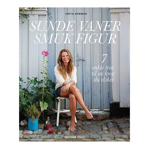 Image of Sunde vaner smuk figur - BOG af Sofia Sommer