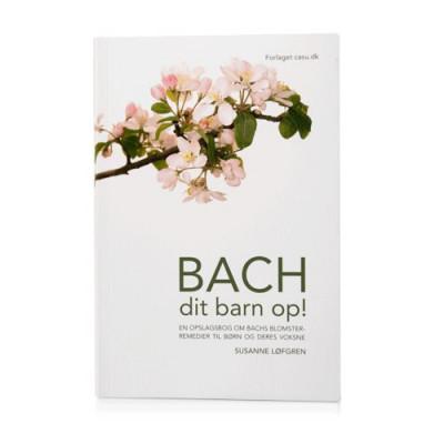 Bach dit barn op - Bog af Susanne Løfgren