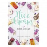 Nice Cream - Super sunde is. Bog af Fibæk & Car