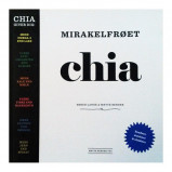 Mirakelfrøet chia - Opskriftbog