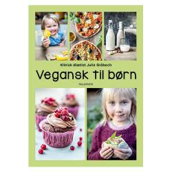 """""""Vegansk Til Børn"""" Forfatter: Julie Gråbech"""