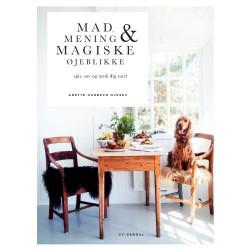 """""""Mad, Mening & Magiske øjeblikke"""" Forfatter: Anette Harbech Olesen"""