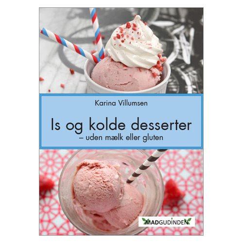Is og kolde desserter  - Bog af Karina Villumsen